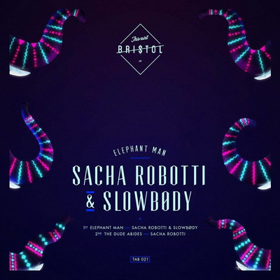 Sacha Robotti and Slowbody - Elephant Man