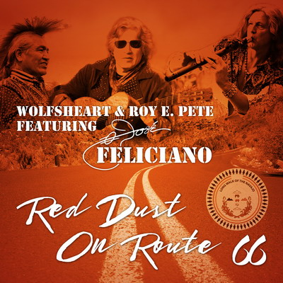 Wolfsheart and Roy E. Pete feat. Jose Feliciano - Red Dust on Route 66