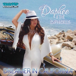 Daphee and The Daphi-Dells - Dreamer in California